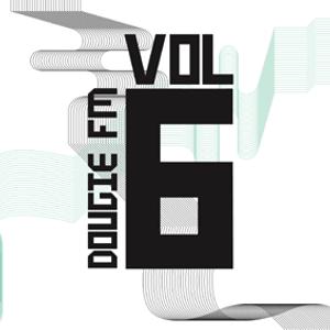 Dougie FM Vol 6