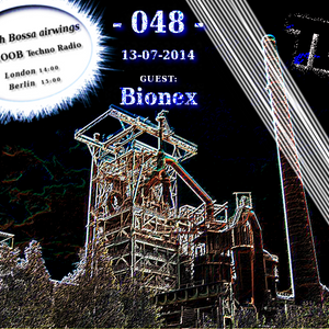 Fly with Bossa airwings 048 on Fnoob Techno Radio - 13-07-2014 - Guest: Bionex