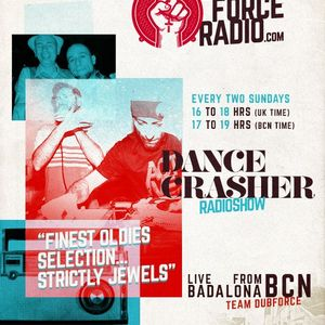 DANCE CRASHER Sound Radio Show #17 @ DUB FORCE RADIO (18/06/2017)