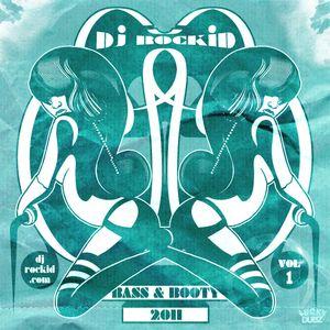 Bass & Booty Vol.1 - DJ Rockid (summer mixtape)