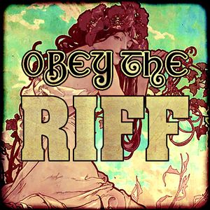 Obey The Riff #69 (Mixtape)