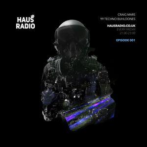 Craig Mars - Techno Buhloones Episode 1 - HausRadio.co.uk (100119)