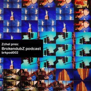 DJ Zchel - Brokendubz podcast002