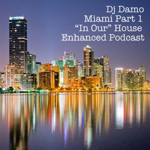 Damo - Miami Part 1