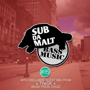 Subdamalt Bass Music podcast #15
