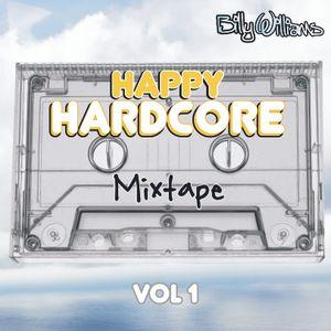 Happy Hardcore Mixtape - Vol 1 - djbillywilliams