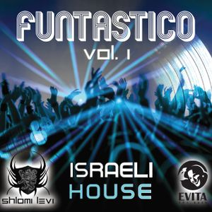 Evita - Israeli House - Mixed by Shlomi Levi