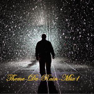 Theme-De-Rain-Mix1