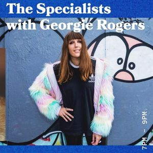 The Specialists with Georgie Rogers - 11.04.19 - FOUNDATION