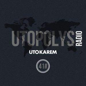 Uto Karem - Utopolys Radio 041 (May 2015)
