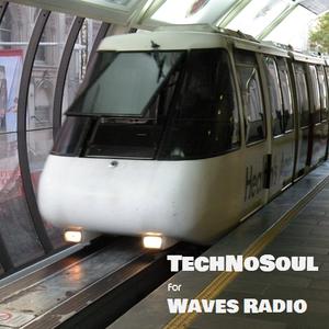 TECHNOSOUL For Waves Radio #11