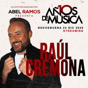Raul Cremona Live. 10 Años de Musica @ La Cubierta de Leganes 24-12-2020