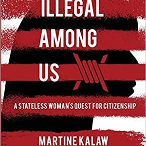 """Epic City episode of December.11.2018 - Book: """"Illegal among us"""" by Martine Kalaw"""