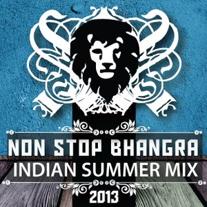 Non Stop Bhangra - Indian Summer Mix - 2013