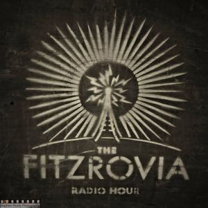 Fitzrovia Radio Hour - Whiskey in a Jar Ep.2