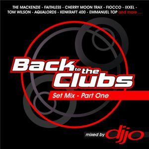 Back to the clubs - Set Mix Part One Mixed by Dj Jo