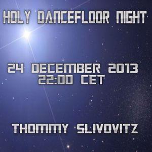 IDN XMas 2013 - Holy Dancefloor Night 24122013