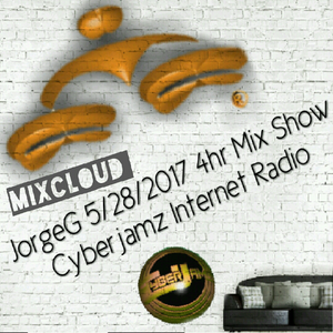 5/28/2017 Curious Jorge G Show 4hr Mix-set via Cyberjamz Internet Radio