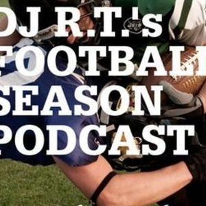 DJ R.T. Football Podcast - 2012 Kickoff