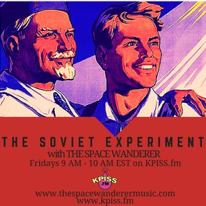 The Soviet Experiment 3.25.16 (with Cousin Dave and Jack Chambers)