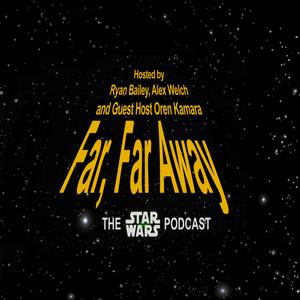 Far, Far Away: Episode 99: The Interrogation of Todd Stashwick