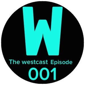 WESCAST: EPISODE-001 (EDM BANGERS! )