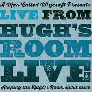 LIVE From Hugh's Room Live #4