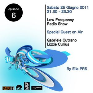 GABRIELE CUTRANO @LOW FREQUENCY RADIO SHOW 25-06-2011 PART2