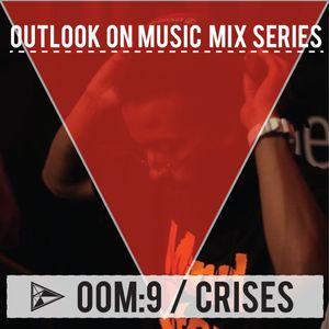 OOM:9 Crises