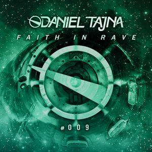 Daniel Tajna - Faith In Rave 009