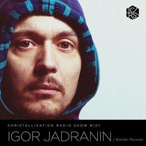 Christallization #127 with Igor Jadranin