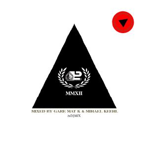 Progrezo Records MMXII 2xDJ mixed by Gare Mat K