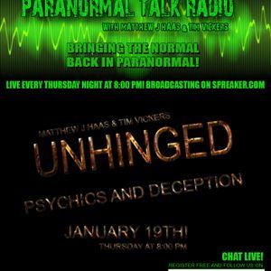 Episode #63 Unhinged Psychics & Deception