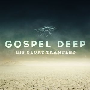 All Have Trampled His Glory
