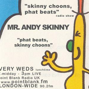 ANDY SKINNY 6/7/2016 'PHAT BEATS / SKINNY CHOONS' LIVE RADIO SHOW POINT BLANK FM LONDON UK