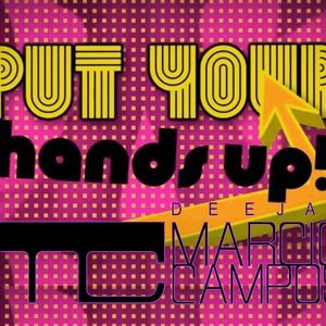DJ Marcio Campos - Put Your Hands Up 2012 (Dirty Dusth)