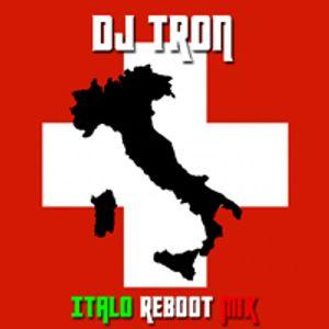 DJ Tron Italo Reboot Mix Part 1