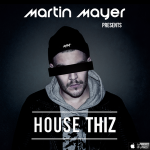 House Thiz Ep #002 With Martin Mayer