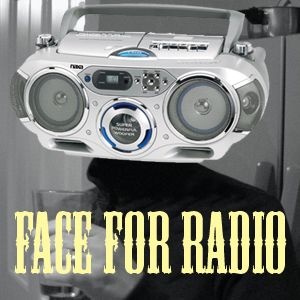 Face For Radio Early Learning #1 August 9th On Space Invader Radio