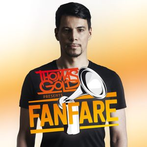 Thomas Gold Presents Fanfare: Episode 167