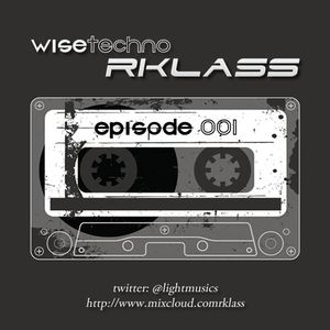Wise Techno #001 By rKlass (01-11-14)