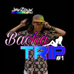 BachaTrip #1