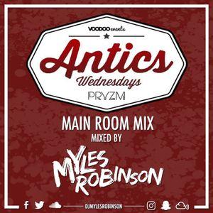 ANTICS WEDNESDAYS MAIN ROOM PROMO MIX - MIXED BY MYLES ROBINSON - SNAPCHAT DJMYLESROBINSON