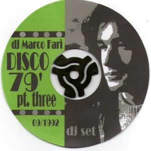 DISCO 79' - part THREE - dj Marco Farì - (dj set)