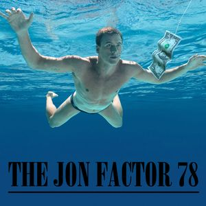 The Jon Factor 78 - April 2014