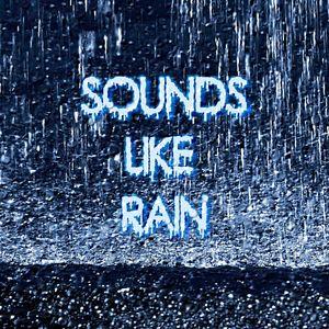 Sounds Like Rain