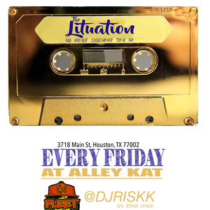 THE LITUATION #EVERY #FRIDAY AT ALLEY KAT >>>>SEPT 2017 MIKKS