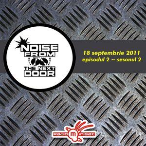 Noise from The NextDoor - ep.2/sezonul 2