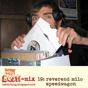 Bestimix 19: Reverend Milo Speedwagon