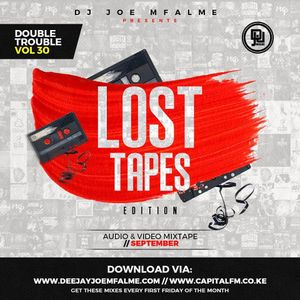 The Double Trouble Mixxtape 2018 Volume 30 Lost Tapes Edition